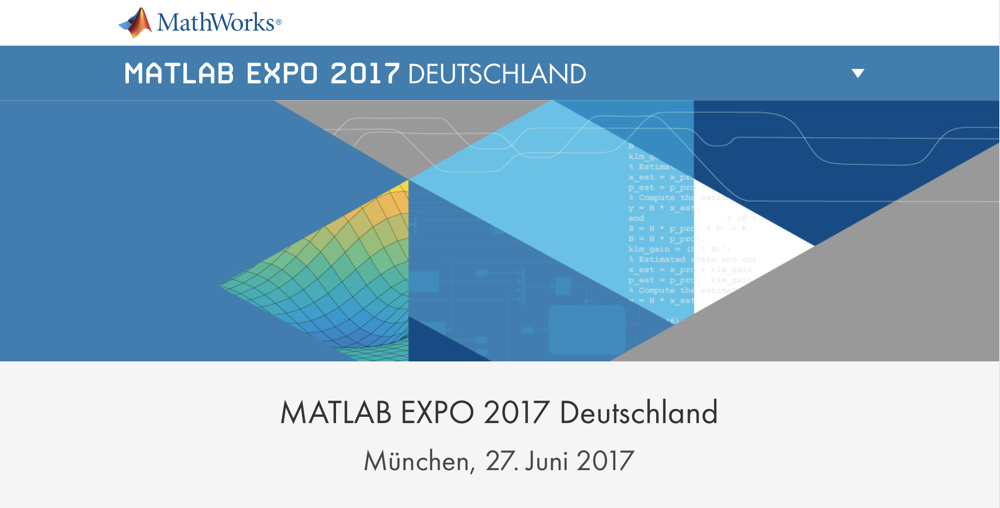 MATLAB Expo 2017 Germany on 27 June 2017 in Munich – MATLAB